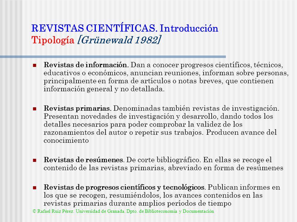 REVISTAS CIENTÍFICAS. Introducción Tipología [Grünewald 1982]